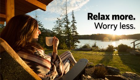 Relax more. Worry less.