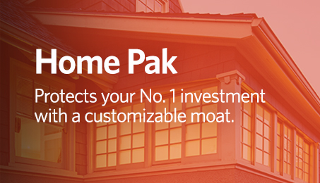 Home Pak. Protects your No. 1 investment with a customizable moat.